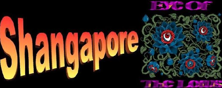 Shangapore: The Eye of the Lotus