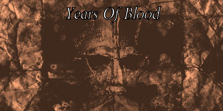 Years of Blood