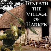 Beneath the village of harken