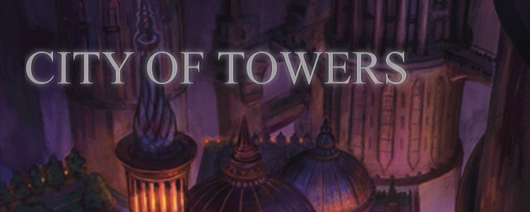 Big Trouble in the City of Towers
