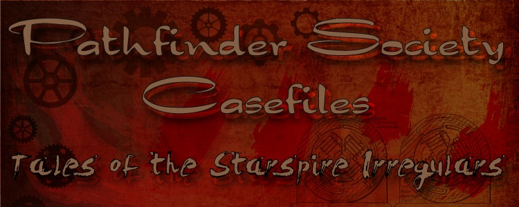 Pathfinder Society Casefiles