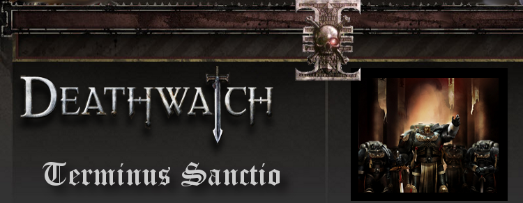 DeathWatch: Terminus Sanctio