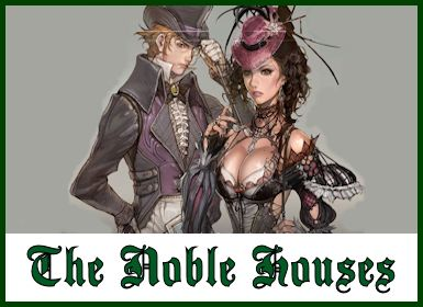 The noble houses