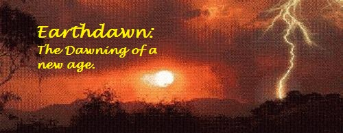 Earthdawn: The dawning of a new age