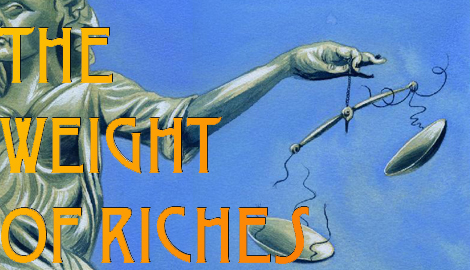 Weight of riches
