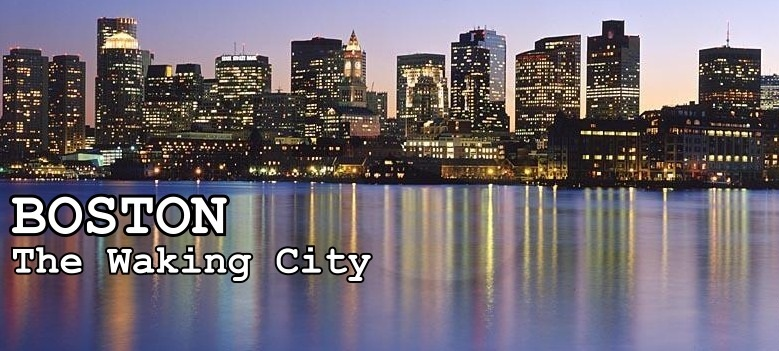 Boston: The Waking City