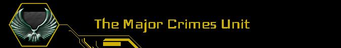 The Major Crimes Unit