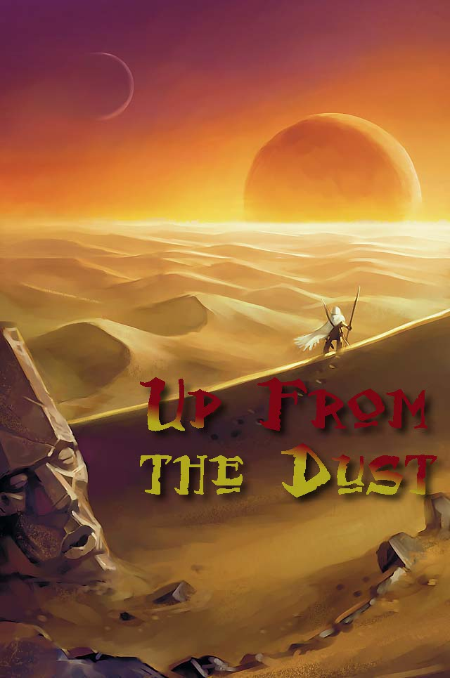 Up From the Dust