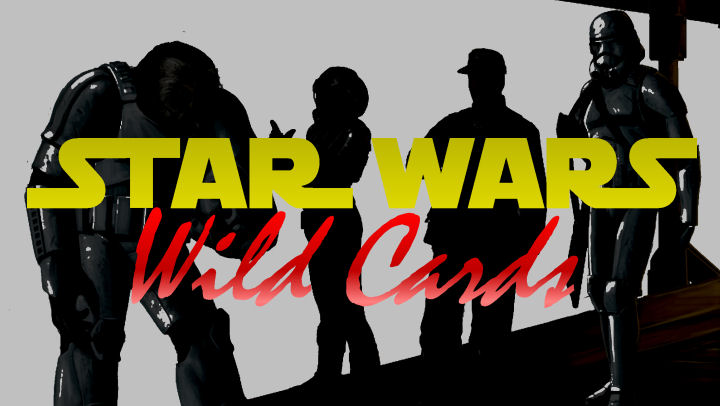 Star wars wild cards
