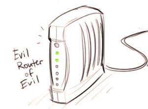 Evil router of evil