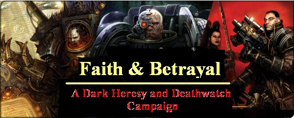 Faith and Betrayal