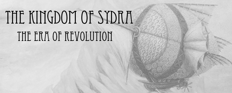 The Kingdom of Sydra - Era of Revolution