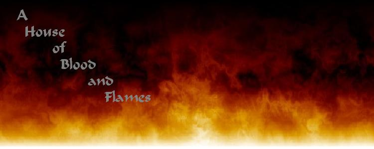 A House of Blood and Flames