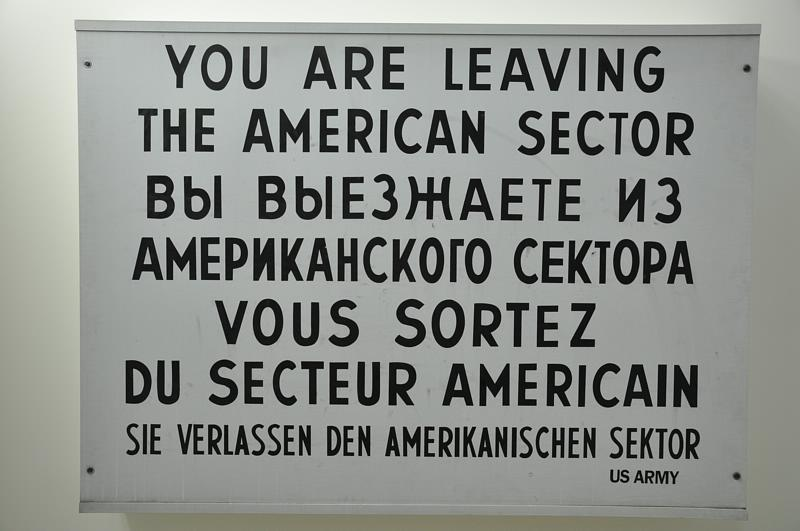 Berlin wall   you are leaving the american sector