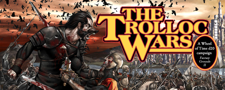 The Wheel of Time:  The Trolloc Wars
