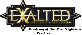 Exalted: Academy of the Five Righteous Verities
