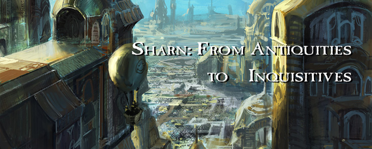 Sharn: From Antiquities to Inquisitives