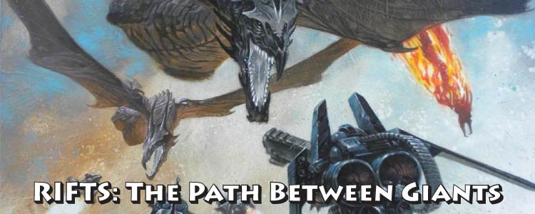 Rifts: The Path Between Giants