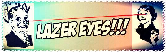 Lazer eyes ad