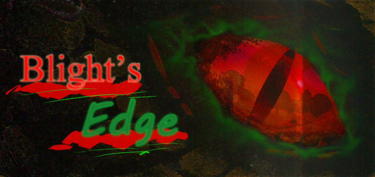 Blights edge banner
