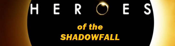 Heroes of the Shadowfall
