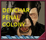 Denchar penal colony