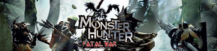 Monster Hunter. Fatal War