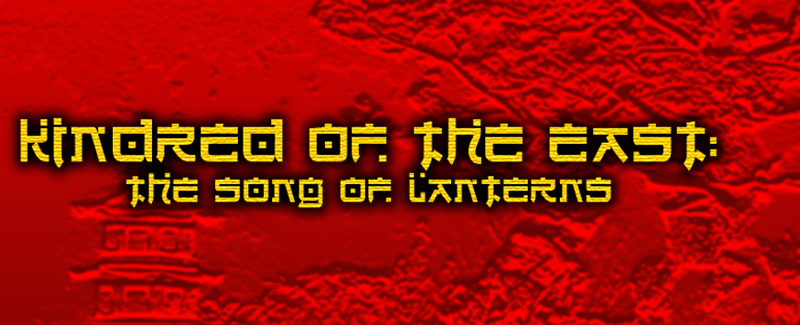 Kindred of the East: the Song of Lanterns